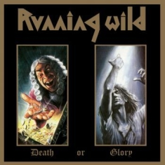 Running Wild - Death Or Glory (Expanded Versi