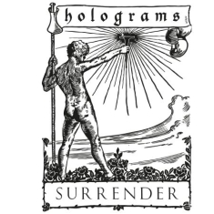 Holograms - Surrender