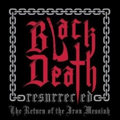 Black Death Resurrected - Return Of The Iron Messiah The