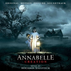 Benjamin Wallfisch - Annabelle Creation