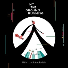 Faulkner Newton - Hit The Ground Running