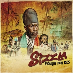 Sizzla - Fought For Dis