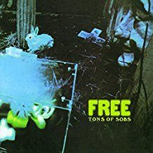 Free - Tons Of Sobs (Vinyl)