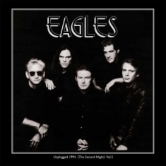 Eagles - Unplugged 1994 (The Second Night) V