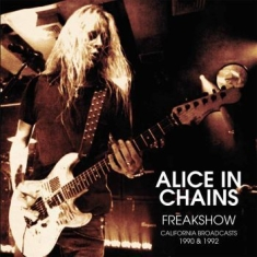 Alice In Chains - Freak Show