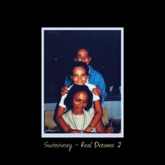 Swissivory - Real Dreams 2