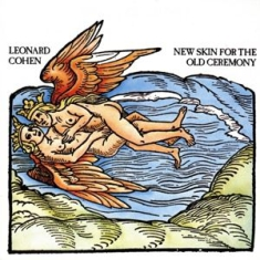 Cohen Leonard - New Skin For The Old Ceremony