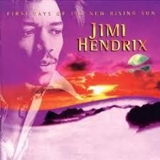 Hendrix Jimi - First Rays Of The New..