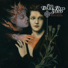 Dark Red Seed The - Stands With Death