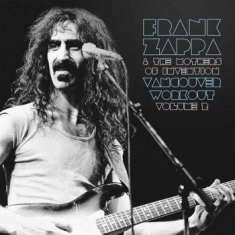 Frank Zappa & The Mothers Of Invent - Vancouver Workout (Canada 1975) Vol