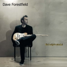 Dave Forestfield - Nobody's World