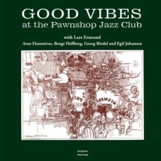Arnne Domnérus Bengt Hallberg Geo - Good Vibes (Jazz At The Pawnshop Vo