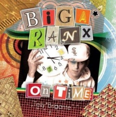 Biga*Ranx - On Time