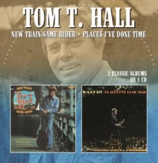 Hall Tom T. - New Train-Same Rider/Places I've Do