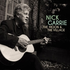 Garrie Nick - Moon & The Village
