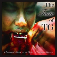 Throbbing Gristle - Taste Of Tg