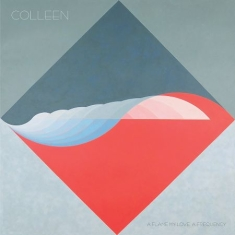 Colleen - A Gflame My Love, A Frequency