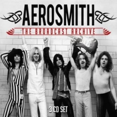 Aerosmith - Broadcast Archive The (3 Cd)