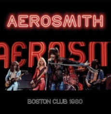 Aerosmith - Boston Club 1980