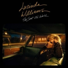Lucinda Williams - This Sweet Old World 2017