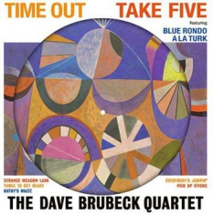 Dave Brubeck Quartet - Time Out - Picture Disc