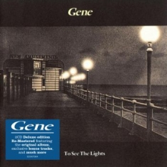 Gene - To See The Lights - Deluxe Edition