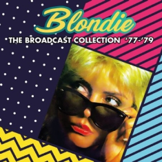 Blondie - Broadcast Collection 77-79 (Fm)