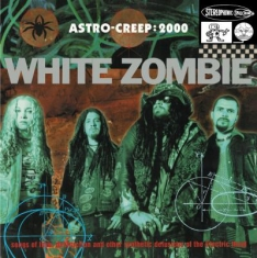 White Zombie - Astro-Creep 2000 Songs..