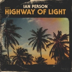 Person Ian - Exit: Highway Of Light