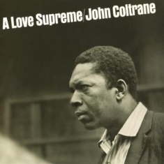 Coltrane John - A Love Supreme