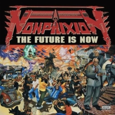 Non-Phixion - The Future Is Now