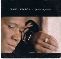Karl Keaton - Found My Trust