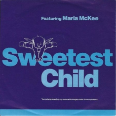 Sweetest Child Feat. Maria McKee - Sweetest Child