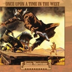 MORRICONE, ENNIO - Once Upon A Time In The West