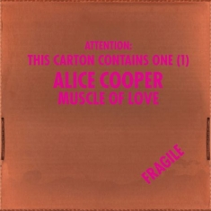 Alice Cooper - Muscle Of Love (Limited Edition)