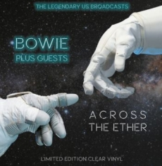 Bowie David - Across The Ether The Legendary Us B