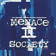 Original Soundtrack - Menace II Society -Hq-