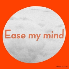 Shout Out Louds - Ease My Mind (Signerad CD)