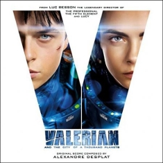 Alexandre Desplat - Valerian And The City Of A Thousand Planets