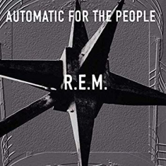 Rem - Automatic For The People (Vinyl)