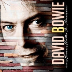 David Bowie - Best of Seven Months In America Live