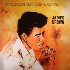 Brown James - Prisoner Of Love