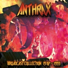 Anthrax - Broadcast Collection 1987-1993