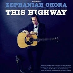 Zephaniah Ohora - This Highway