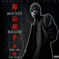 Bounty Killer - The Art Of War - Ghetto Dictionary