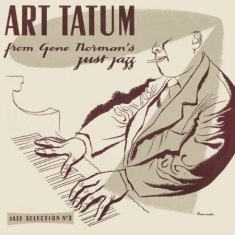 Tatum Art - Art Tatum From Gene Norman's Just J