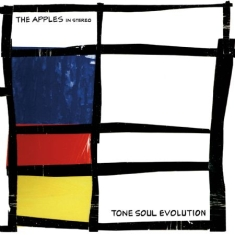 Apples In Stereo - Tone Soul Evolution