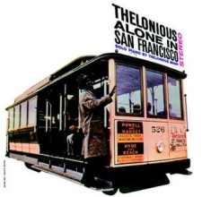 Monk Thelonious - Alone In San Francisco