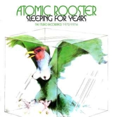 Atomic Rooster - Sleeping For Years ~ Studio Recordi