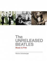 The Unreleased Beatles: Music & Film